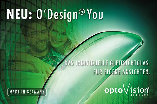 O'Design® You - Das individuelle Gleitsichtglas für Ihre eigenen Anforderungen